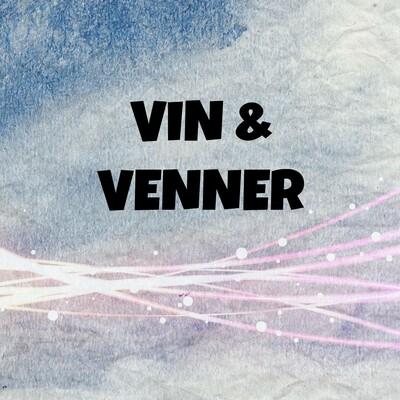 Vin & Venner