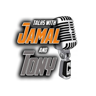 Talks with Jamal and Tony