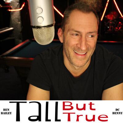 Tall But True