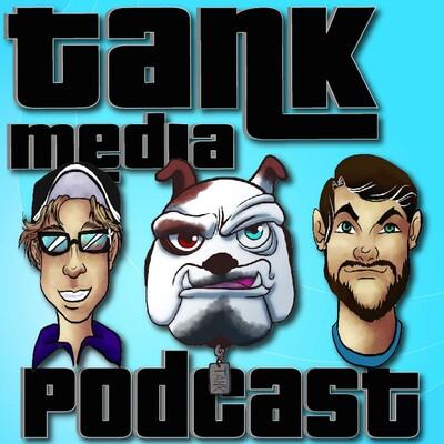 Tank Media Podcast