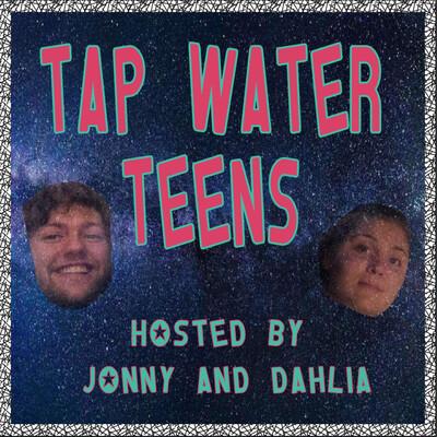 Tap Water Teens