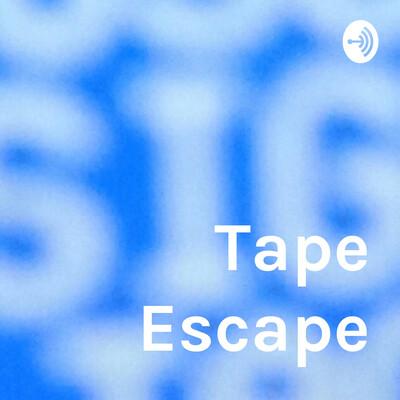 Tape Escape