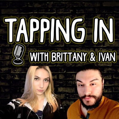 Tapping In With Brittany & Ivan