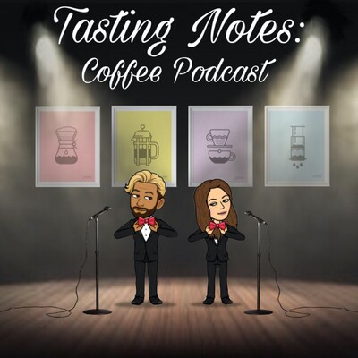 Tasting Notes: Coffee Podcast