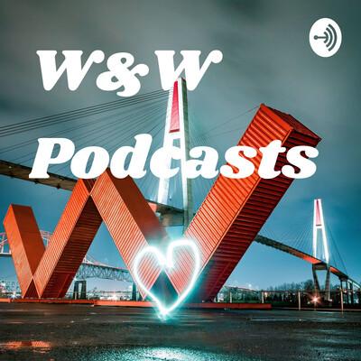 W&W Podcasts