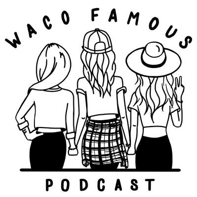 Waco Famous
