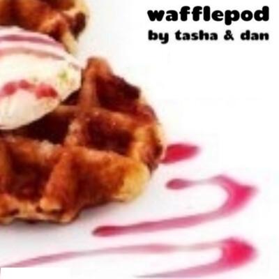 WafflePod