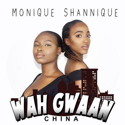 Wah Gwaan: China