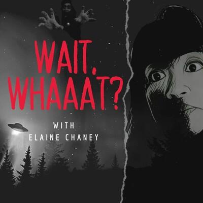 Wait,Whaaat?