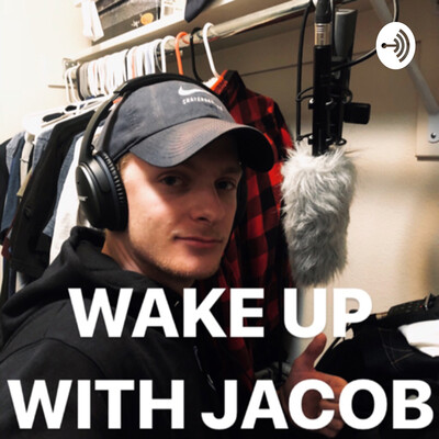 Wake Up With Jacob