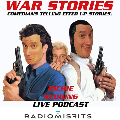 War Stories with Richie Redding on the Radio Misfits Podcast Network