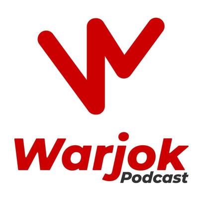 Warjok Podcast