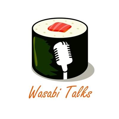 Wasabi Talks