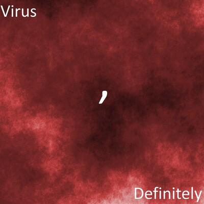 Virus Definitely