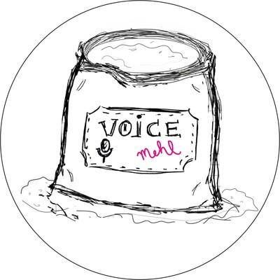 Voicemehl - Der Podcast ohne Hintergedanken