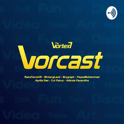 Vorcast