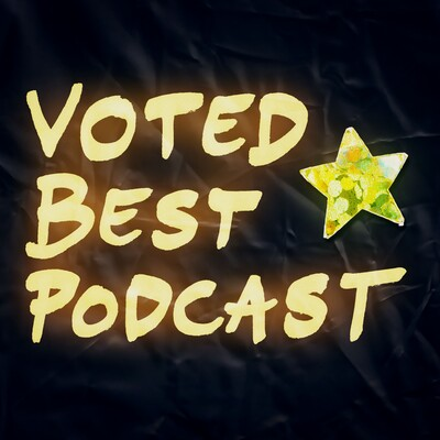 Voted Best Podcast
