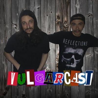 Vulgarcast