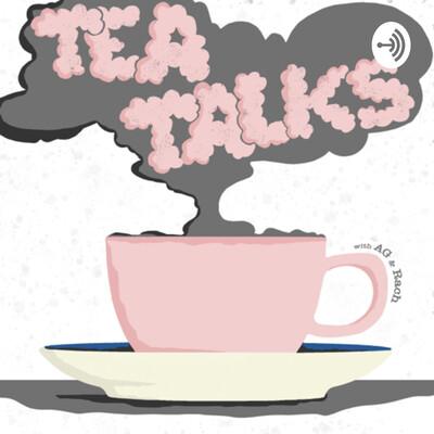 Tea Talks