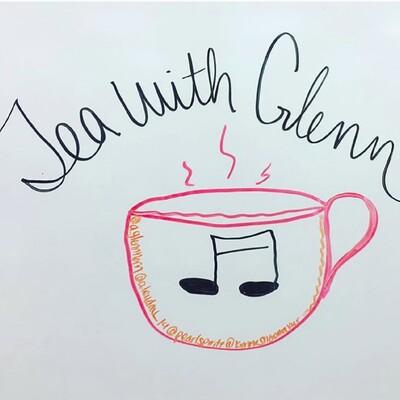 Tea Time with Glenn