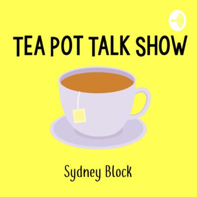 TeaPot Talk Show