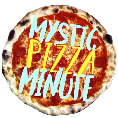Mystic Pizza Minute