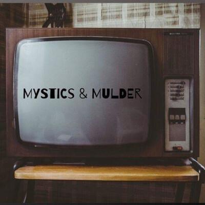 Mystics & Mulder