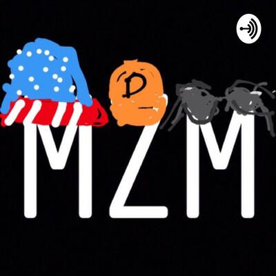 MZM Podcast
