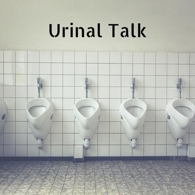 Urinal Talk