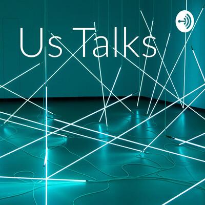 Us Talks