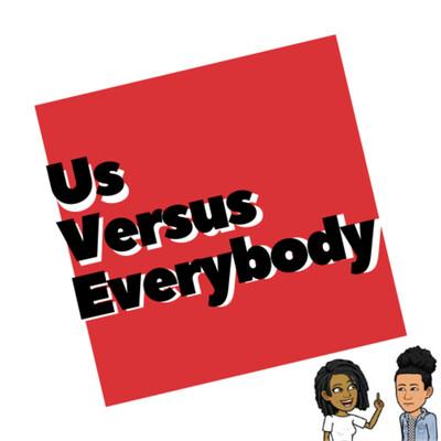 US vs Everybody