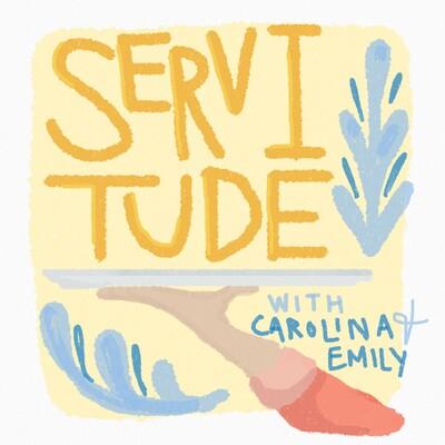 Servitude Podcast