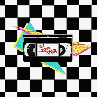Set Your VCR