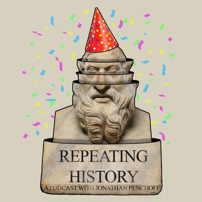 Repeating History