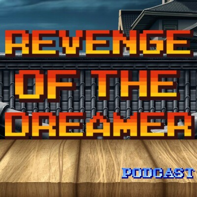 Revenge of the Dreamer Podcast