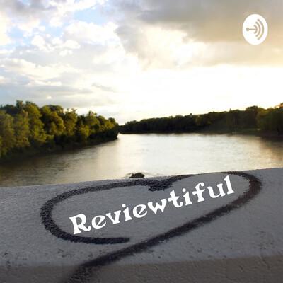 Reviewtiful