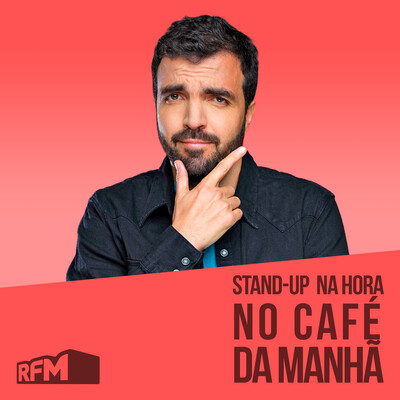 RFM - STAND-UP NA HORA