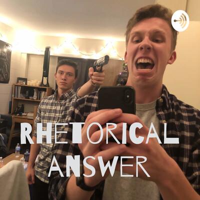 Rhetorical answer