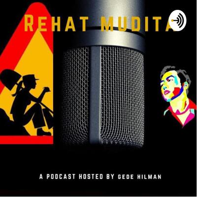 Podcast Rehat Mudita