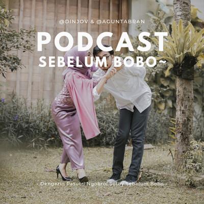 Podcast Sebelum Bobo