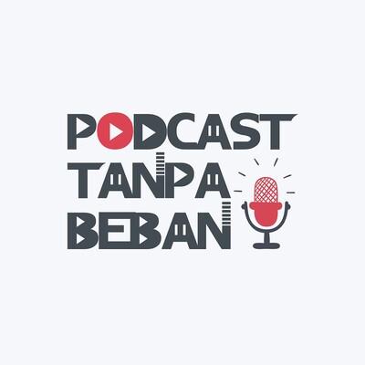 Podcast Tanpa Beban