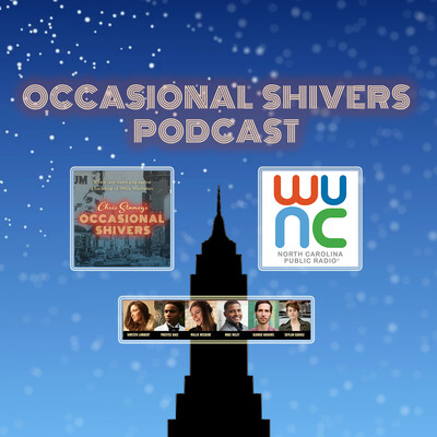 Chris Stamey's Occasional Shivers Podcast From WUNC