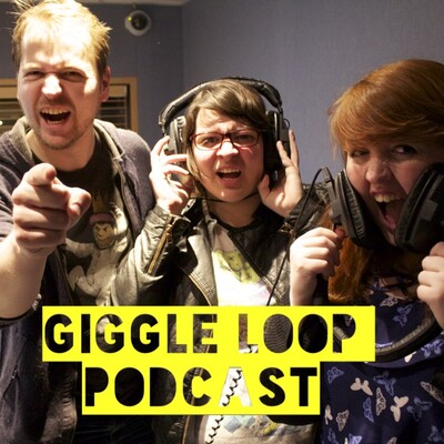 Podcast – GIGGLE LOOP