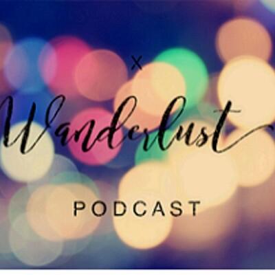 X Wanderlust Podcast