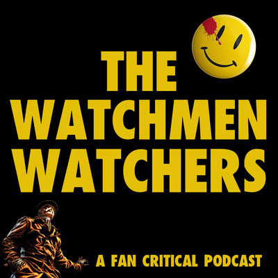 Watchmen Watchers: A podcast dedicated to HBO's Watchmen