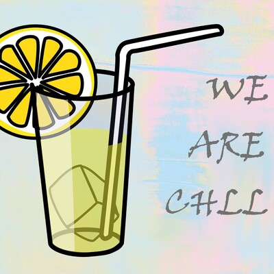 We Are Chill
