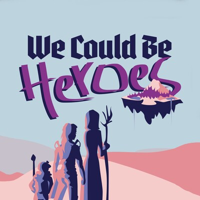 We Could Be Heroes