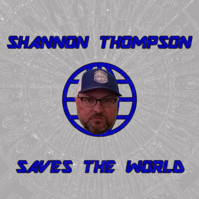 Shannon Thompson Saves The World