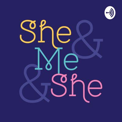 She & Me and She