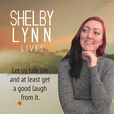 Shelby Lynn Lives Podcast